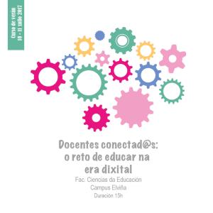 Docentes conectad@s: o reto de educar na era dixital